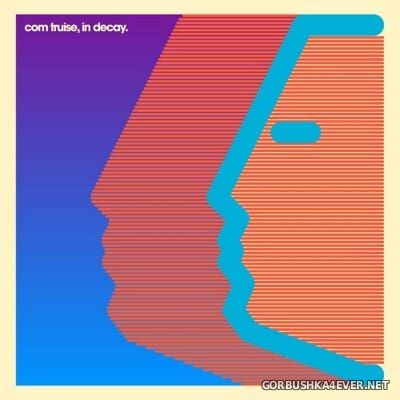 Com Truise - In Decay [2012]