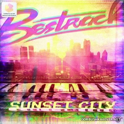 Bestrack - Sunset City [2009]