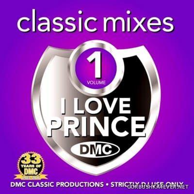[DMC] Classic Mixes - I Love Prince 2016