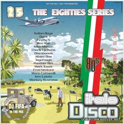 [The Eighties Series] ItaloDisco Mix vol 25 [2016] by DJ Fifa