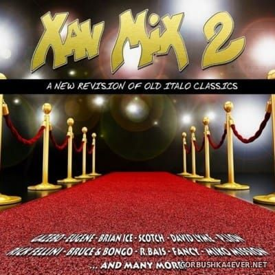 Xav Mix 2 [2016] A New Revision of Old Italo Classics