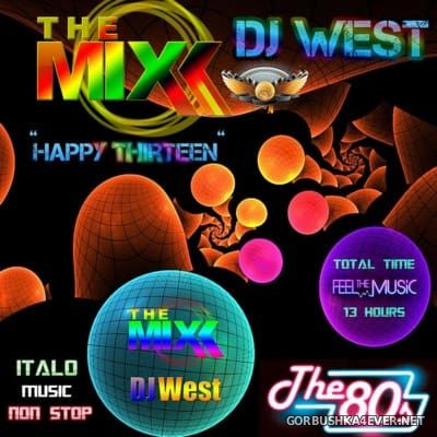 DJ West - Happy Thirteen Mix [2016]