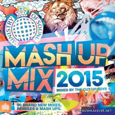 [Ministry Of Sound] Mash Up Mix [2015] Mixed by The Cut Up Boys