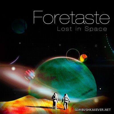Foretaste - Lost In Space [2016]