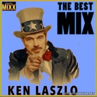 Ken Laszlo - The Best Mix [2016] by Chwaster Mixx