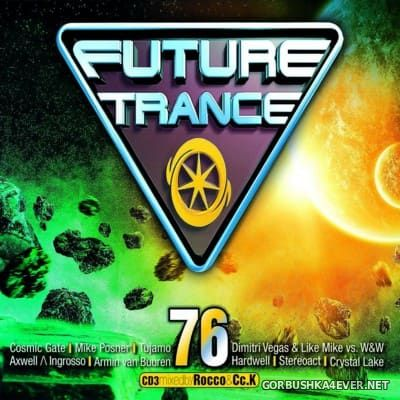 Future Trance vol 76 [2016] / 3xCD