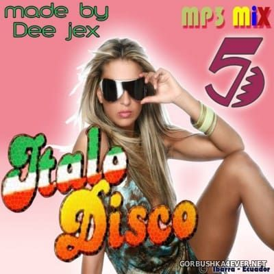 Italo Disco Mix 5 by Dee Jex