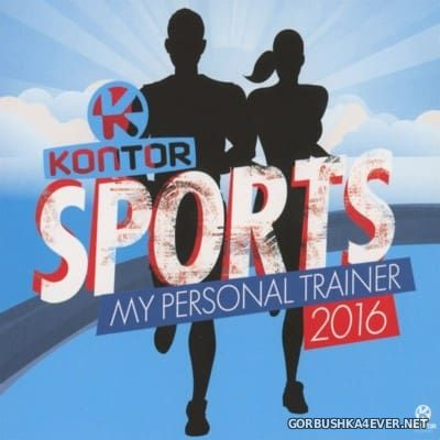 Kontor Sports 2016 - My Personal Trainer [2016] / 2xCD