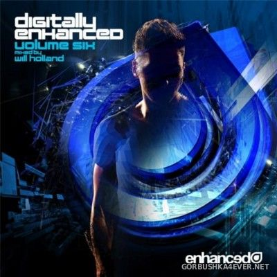 Digitally Enhanced vol 06 [2013] / 2xCD / Mixed by Will Holland
