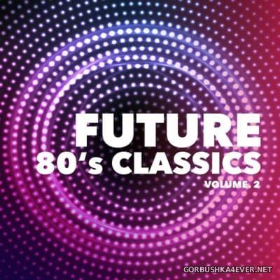 Future 80s Classics vol 2 [2016]