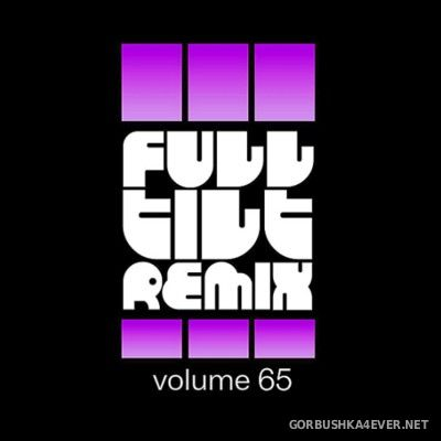 Full Tilt Remix vol 65 [2016]