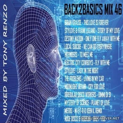 Back2Basics Italo Mix vol 46 [2016] by Tony Renzo