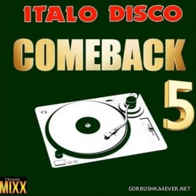 Come Back Italo Disco Mini Mix 5 [2016] by Chwaster Mixx
