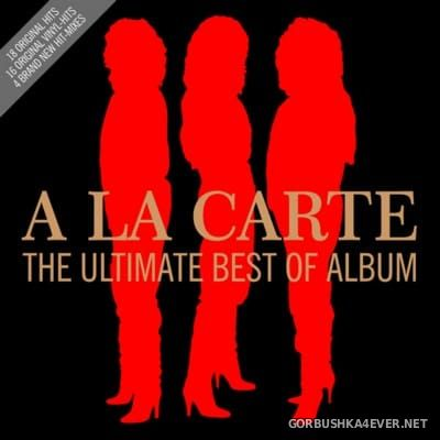 A La Carte - The Ultimate Best Of Album [2016] 2xCD