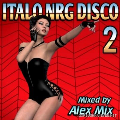 DJ Alex Mix - Italo NRG Disco 2 [2016]