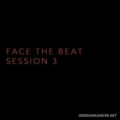 Face The Beat - Session 3 [2016]