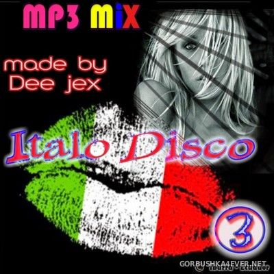 Italo Disco Mix 3 by Dee Jex