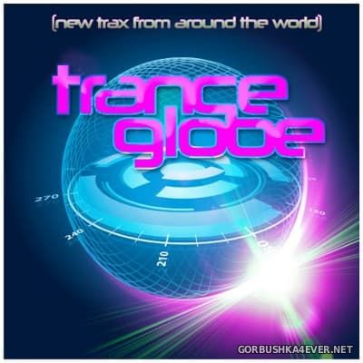 Trance Globe (New Trax From Around The World) [2016]