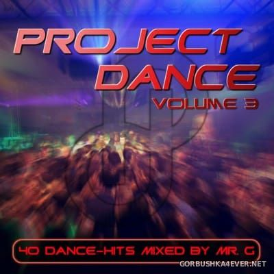 DJ Mr G - Project Dance 3 [2016]
