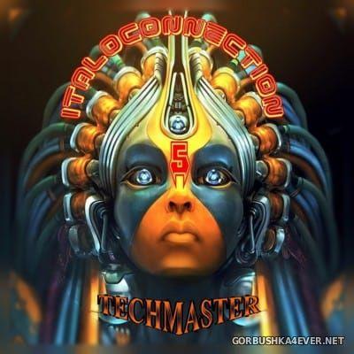 DJ Techmaster - Italoconnection Mix V [2016]