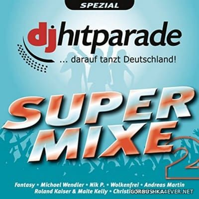 DJ Hitparade Supermixe 2 [2016] / 2xCD
