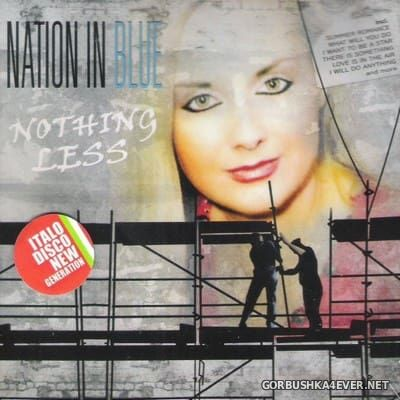 Nation In Blue - Nothing Less [2016]