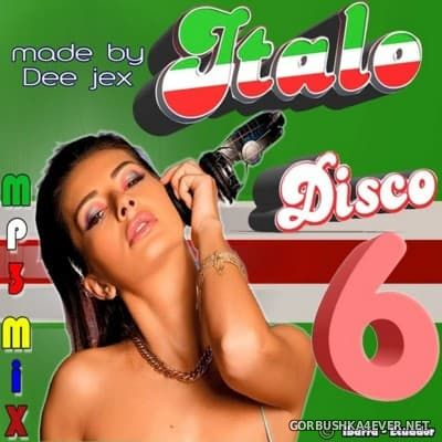 Italo Disco Mix 6 by Dee Jex