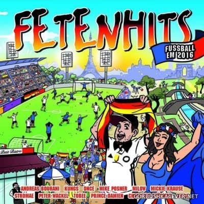 Fetenhits Fussball EM 2016 / 2xCD