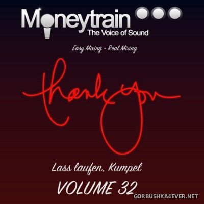 MoneyTrain - Lass Laufen, Kumpel - vol 32 [2016]