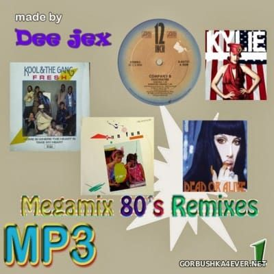 80's Remix Megamix 1 by Dee Jex