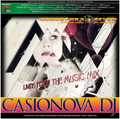 Casionova DJ - Living Inside The Music Mix