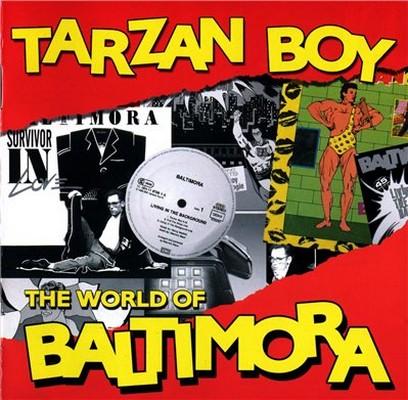 Baltimora - [The World Of] Tarzan Boy (2010)
