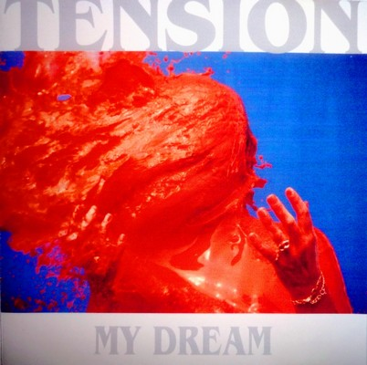 Tension My Dream