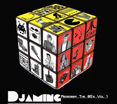 DJaming - Remember The 80's Mix 01