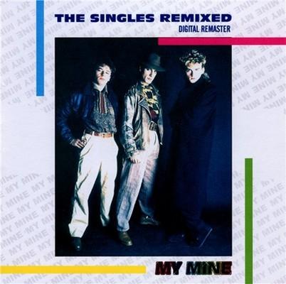 My Mine - The Singles Remixed [1999]