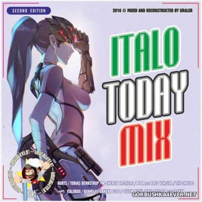 Italo Today Mix II [2016] by Uraler