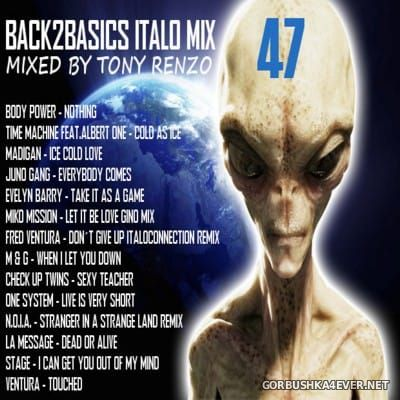 Back2Basics Italo Mix vol 47 [2016] by Tony Renzo