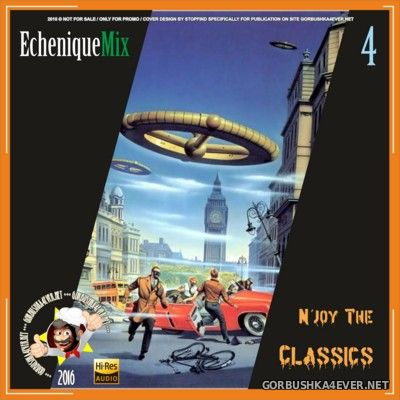 DJ Echenique - N'joy The Classics Mix vol 4 [2016]