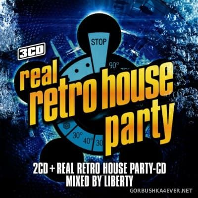 Real Retro House Party [2016]