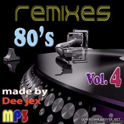 80's Remix Megamix 4 by Dee Jex