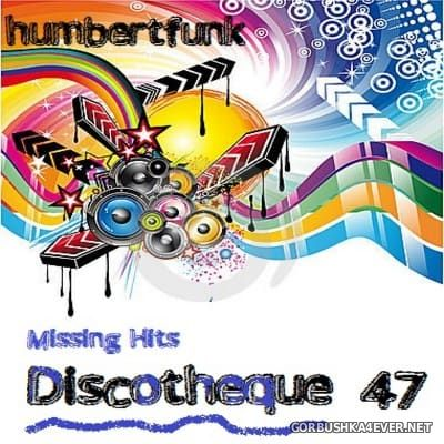 Discotheque Missing Hits vol 47 [2016]
