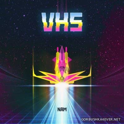 NAM - VHS [2016]