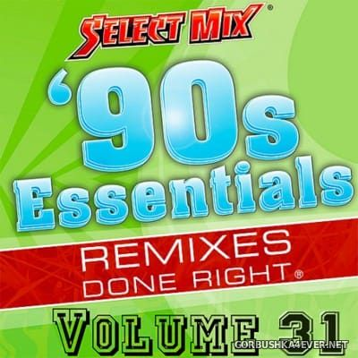[Select Mix] 90s Essentials vol 31 [2016]