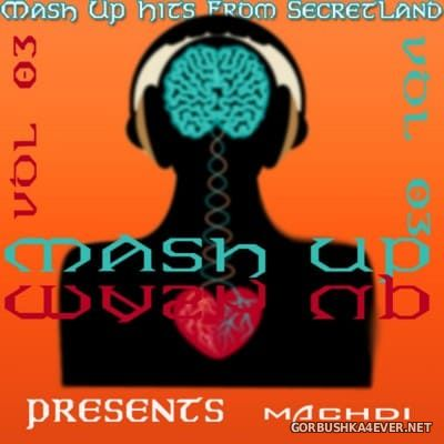 SecretLand Mash Up Hits vol 03 [2016]