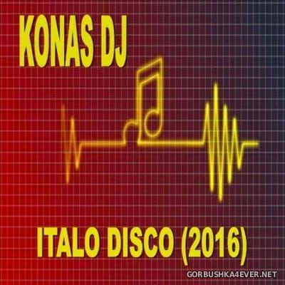 Konas DJ - Italo Disco Mix 2016