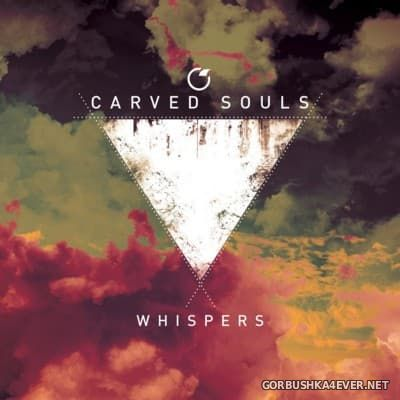 Carved Souls - Whispers [2016]