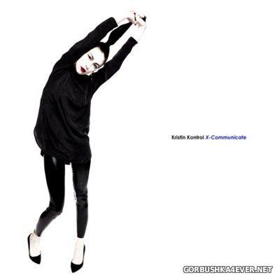 Kristin Kontrol - X-Communicate [2016]