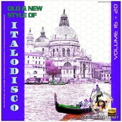 Old & New Style Of ItaloDisco vol 16-20 [2015]