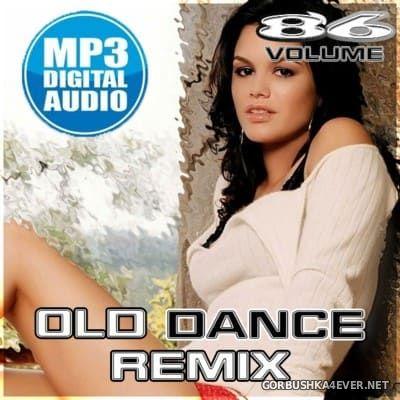 Old Dance Remix vol 86 [2016]