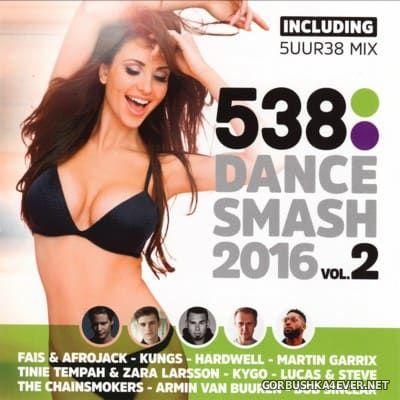 538 Dance Smash 2016 vol 2 [2016]
